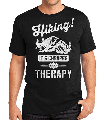 Hiking: It's cheaper than therapy.